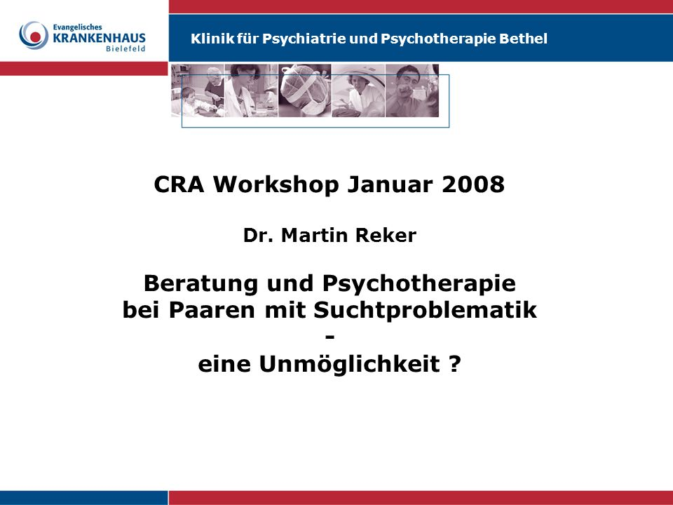 CRA Workshop Januar 2008 Dr.