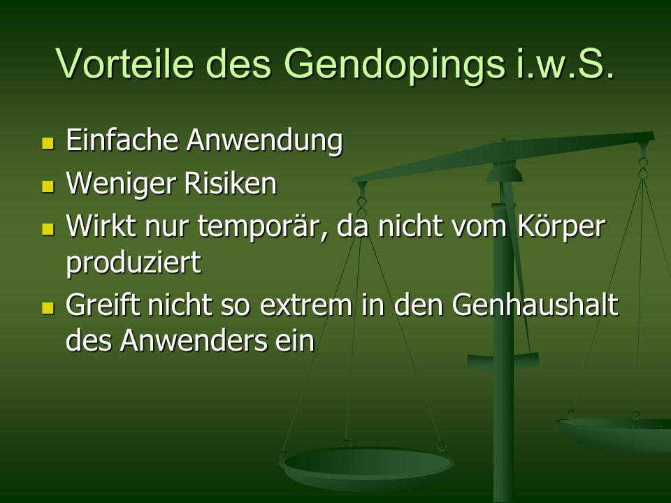Vorteile des Gendopings i.w.S.