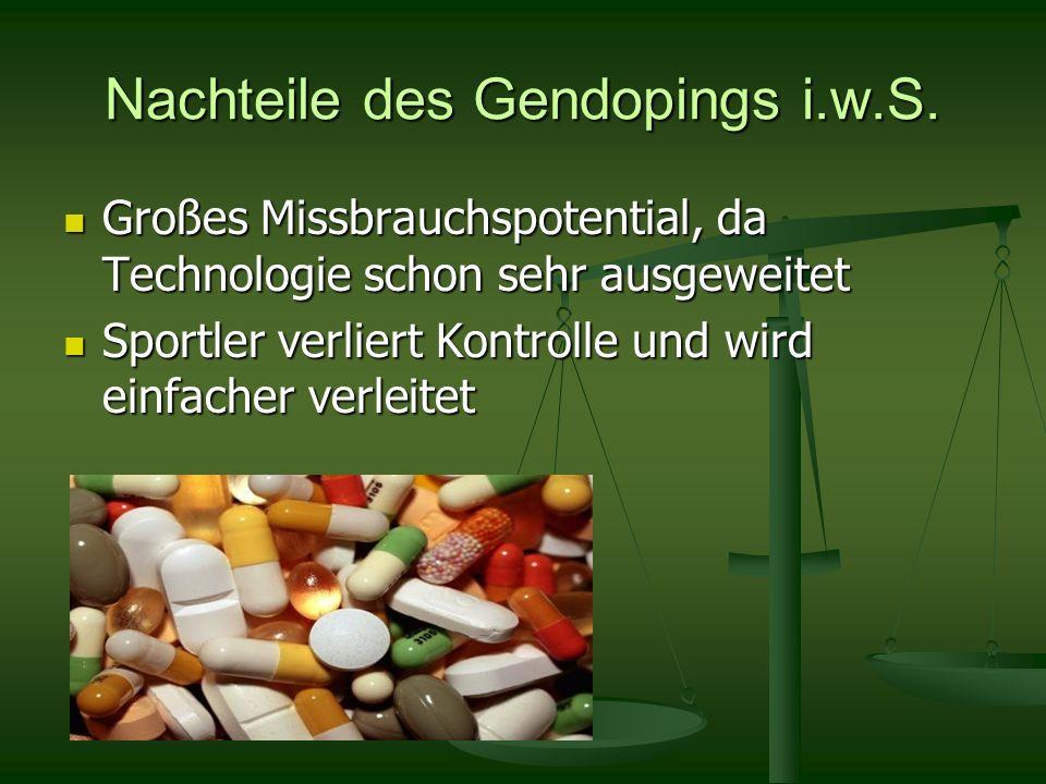 Nachteile des Gendopings i.w.S.