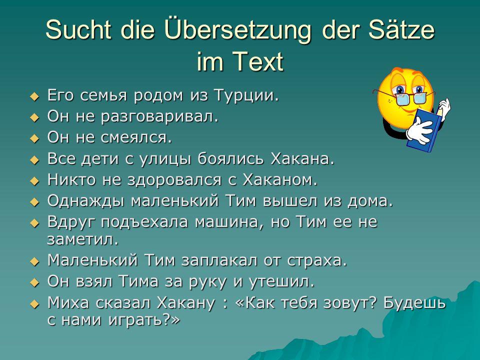 Sucht die Übersetzung der Sätze im Text