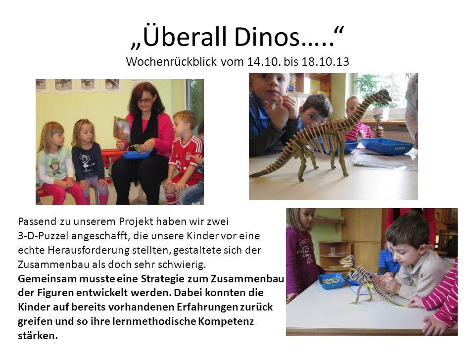 """""""Überall Dinos….. Wochenrückblick vom 14.10. bis 18.10.13"""
