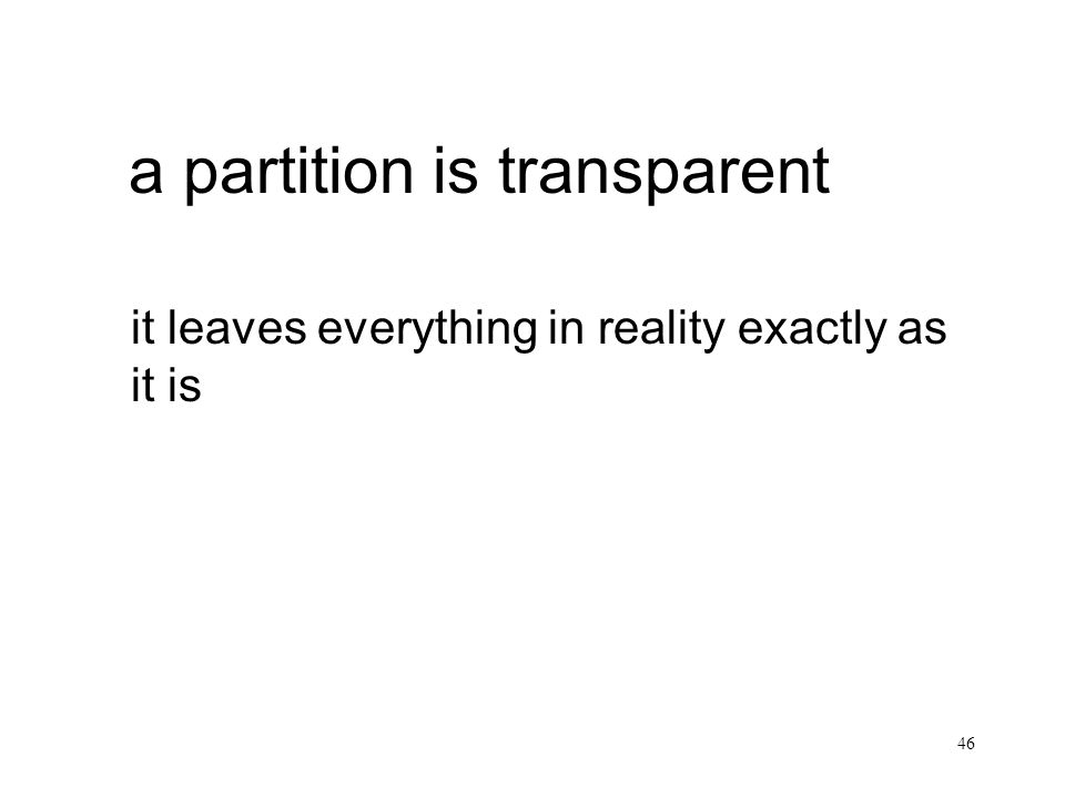 a partition is transparent