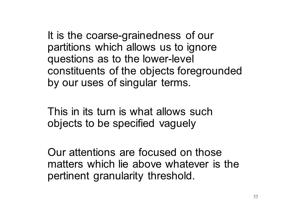 Granularity the source of vagueness
