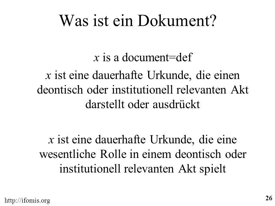 Was ist ein Dokument x is a document=def