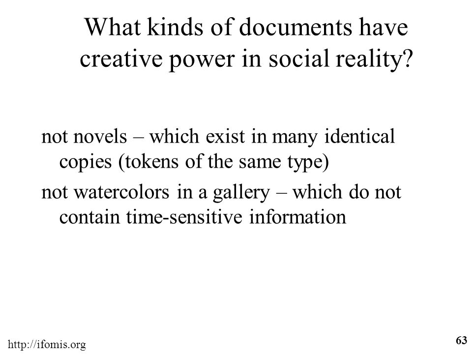What kinds of documents have creative power in social reality