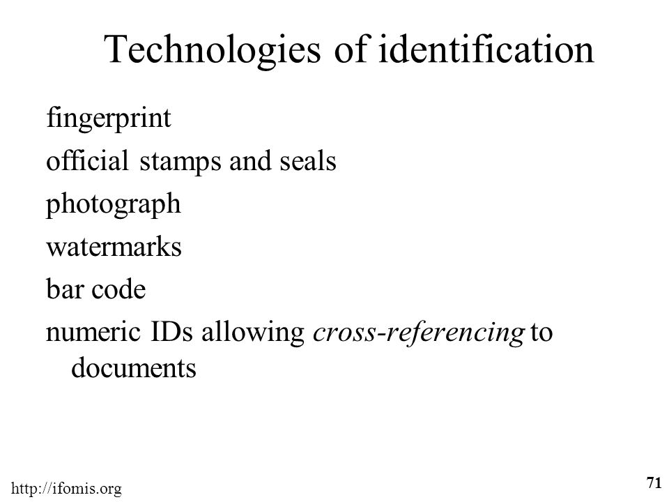 Technologies of identification