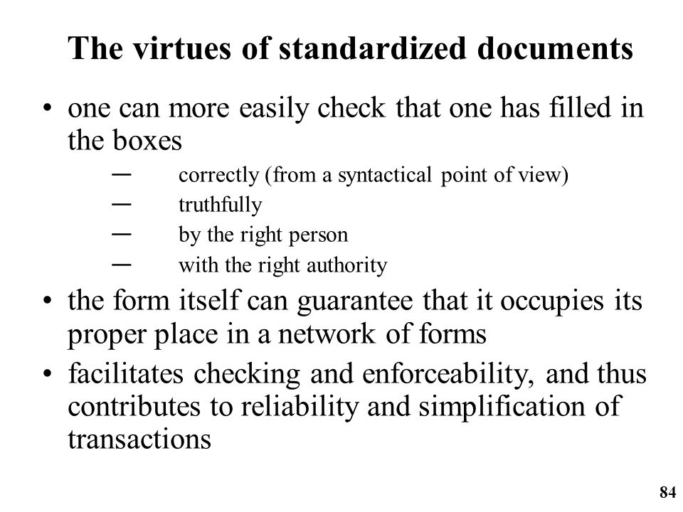 The virtues of standardized documents