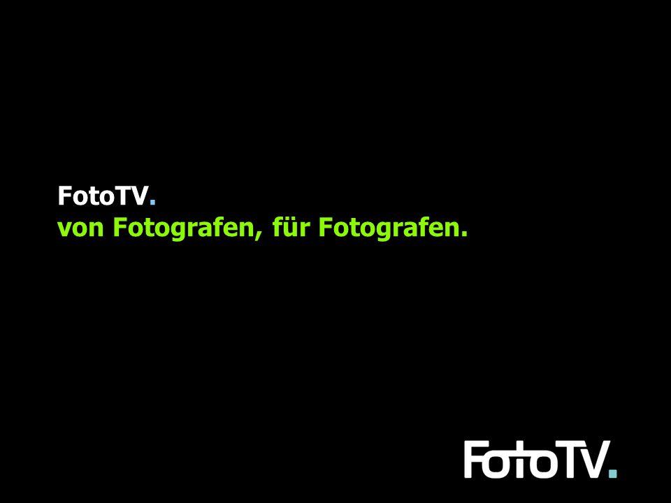 FotoTV. von Fotografen, für Fotografen.