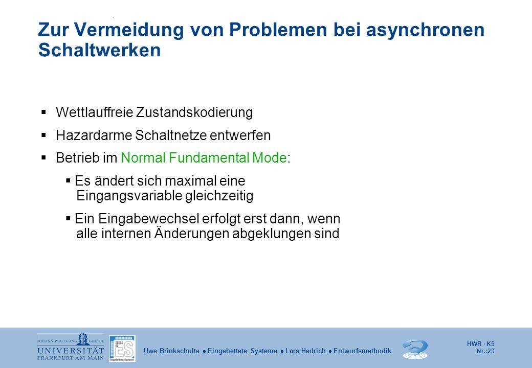 Zur Vermeidung von Problemen bei asynchronen Schaltwerken