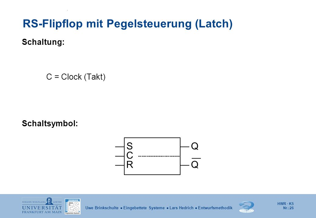 RS-Flipflop mit Pegelsteuerung (Latch)