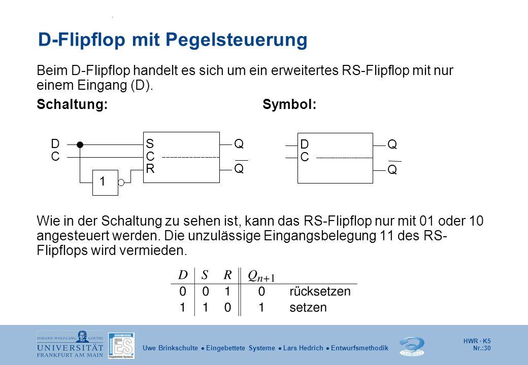 D-Flipflop mit Pegelsteuerung