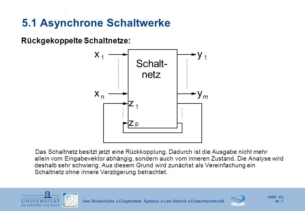 5.1 Asynchrone Schaltwerke