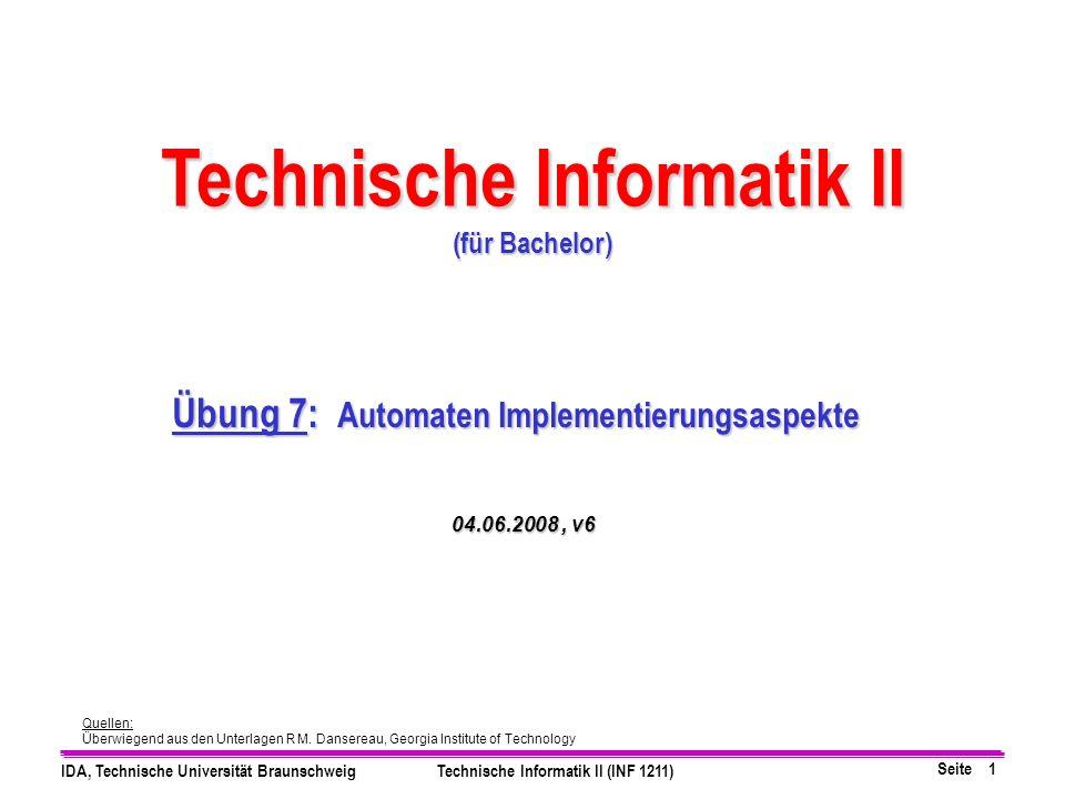 Technische Informatik II Übung 7: Automaten Implementierungsaspekte