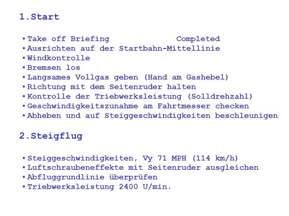 Take off Briefing Completed Ausrichten auf der Startbahn-Mittellinie