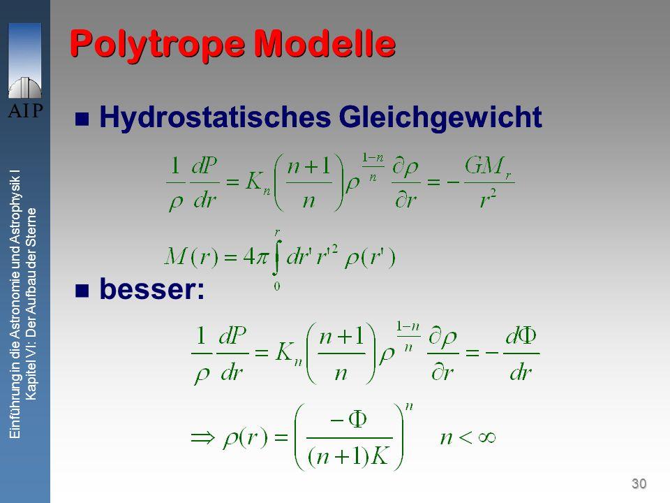Polytrope Modelle Hydrostatisches Gleichgewicht besser: