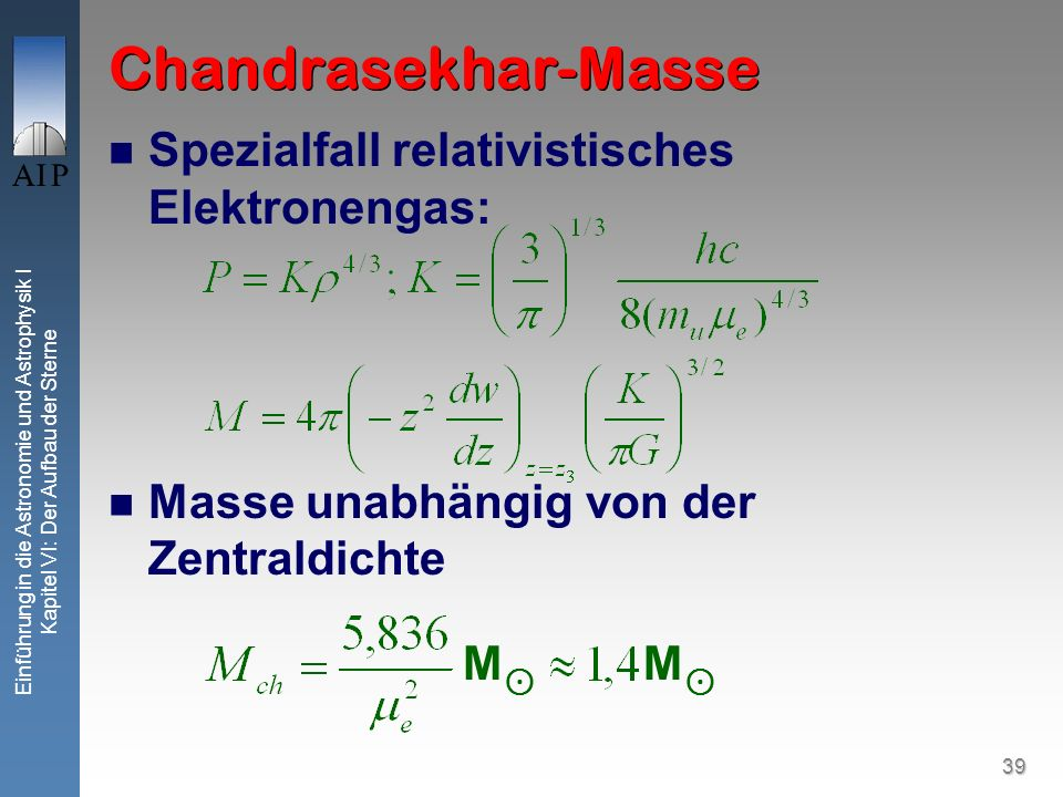 Chandrasekhar-Masse Spezialfall relativistisches Elektronengas: