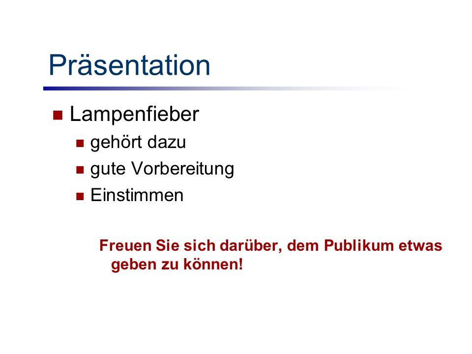 Präsentation Lampenfieber gehört dazu gute Vorbereitung Einstimmen
