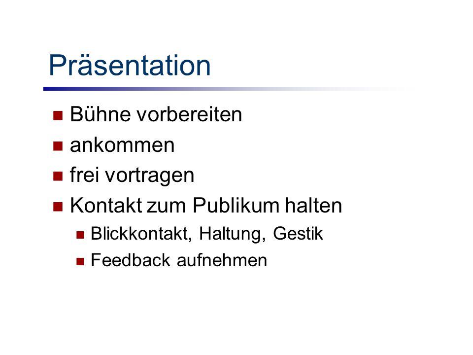 Präsentation Bühne vorbereiten ankommen frei vortragen