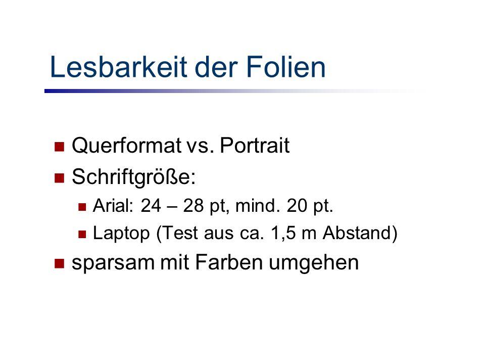 Lesbarkeit der Folien Querformat vs. Portrait Schriftgröße: