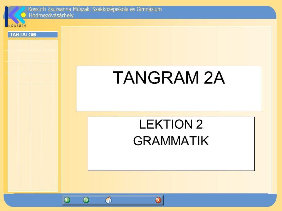 TANGRAM 2A LEKTION 2 GRAMMATIK