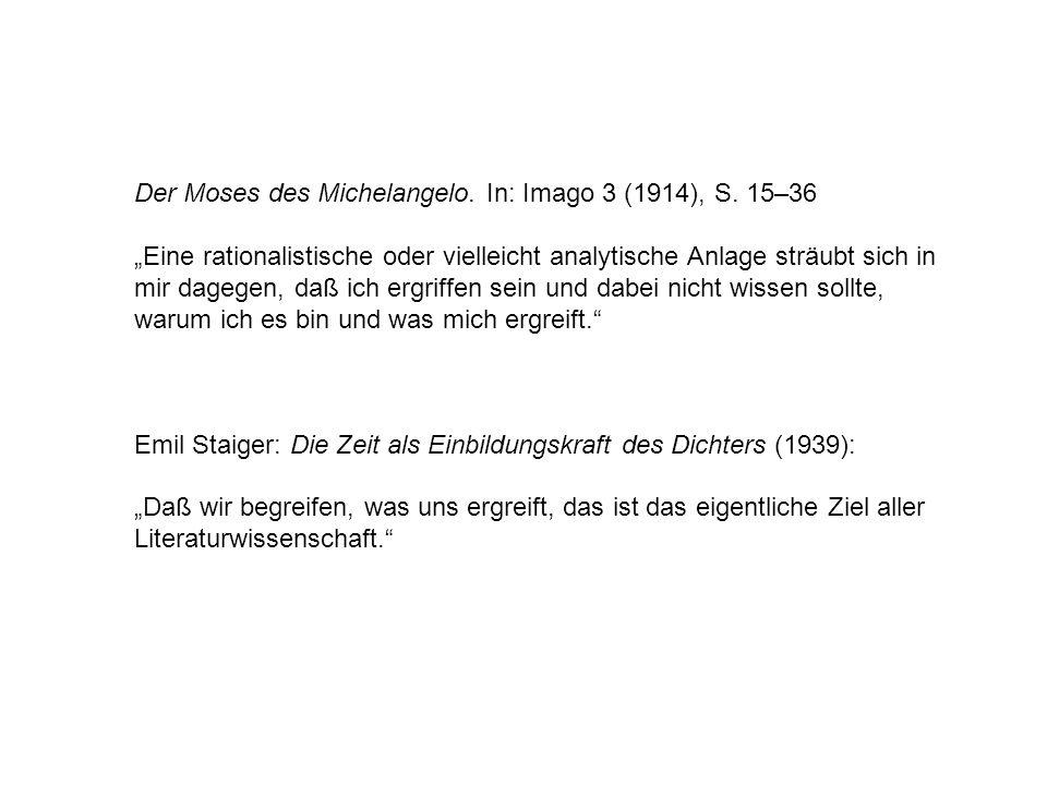 Der Moses des Michelangelo. In: Imago 3 (1914), S. 15–36
