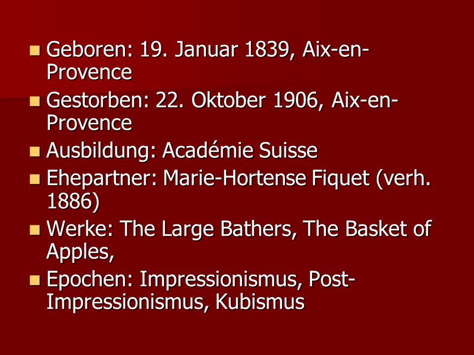 Geboren: 19. Januar 1839, Aix-en-Provence