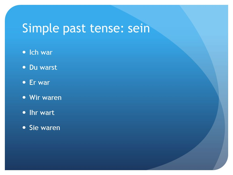 Simple past tense: sein