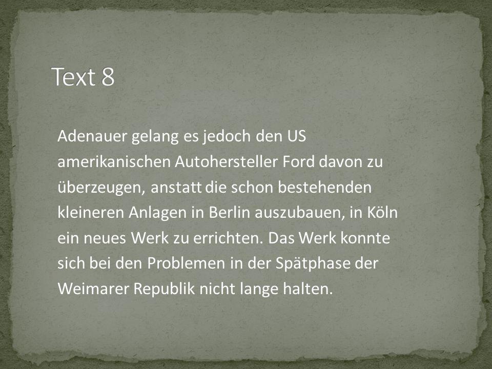 Adenauer gelang es jedoch den US