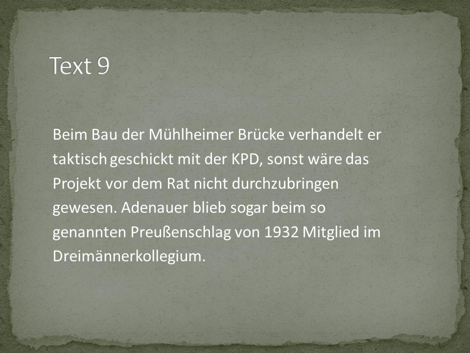 Beim Bau der Mühlheimer Brücke verhandelt er