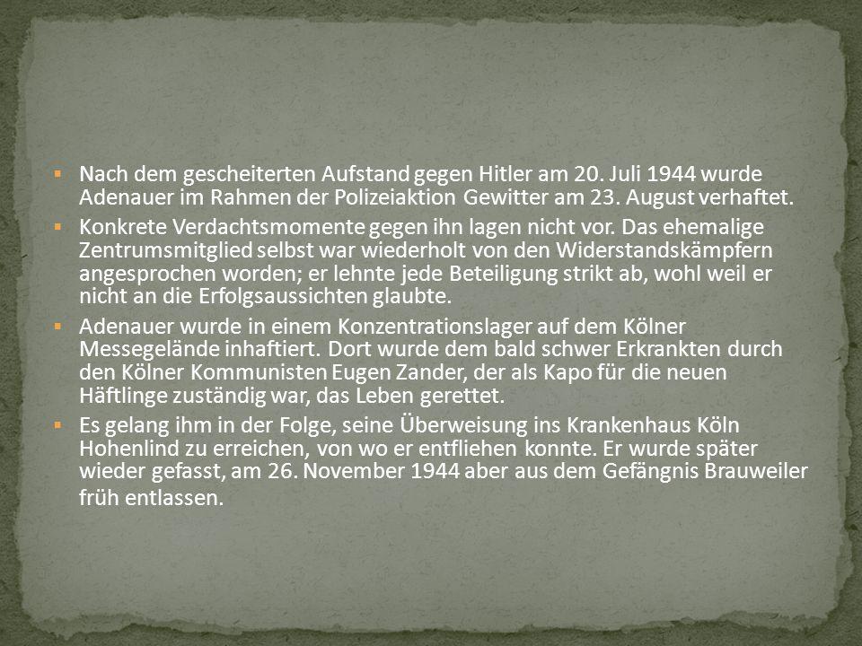 Nach dem gescheiterten Aufstand gegen Hitler am 20