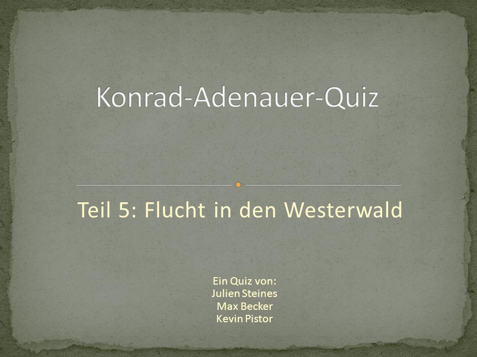 Teil 5: Flucht in den Westerwald