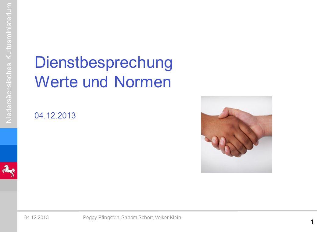 Dienstbesprechung Werte und Normen 04.12.2013