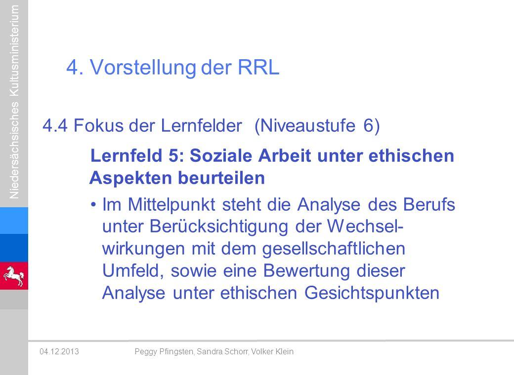 4. Vorstellung der RRL 4.4 Fokus der Lernfelder (Niveaustufe 6)