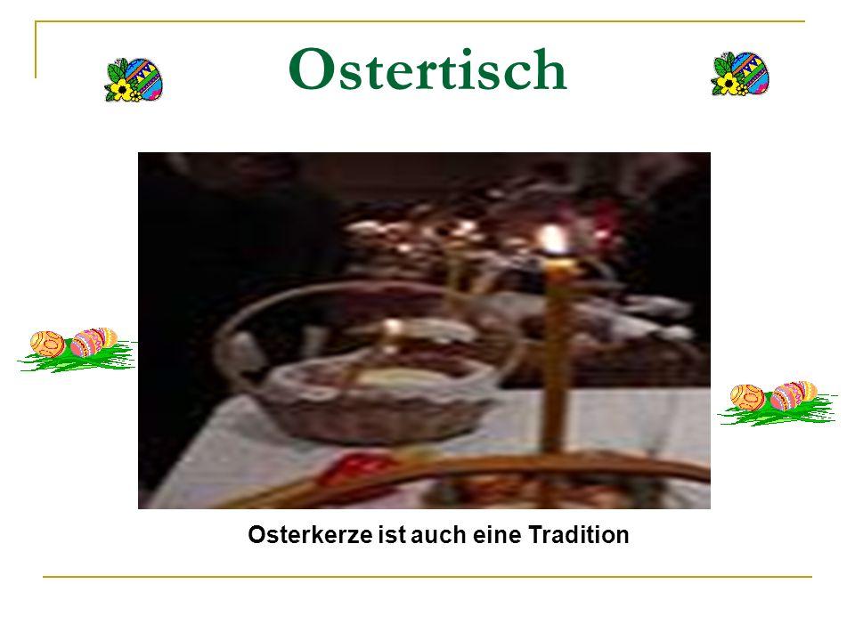 Ostertisch Osterkerze ist auch eine Tradition