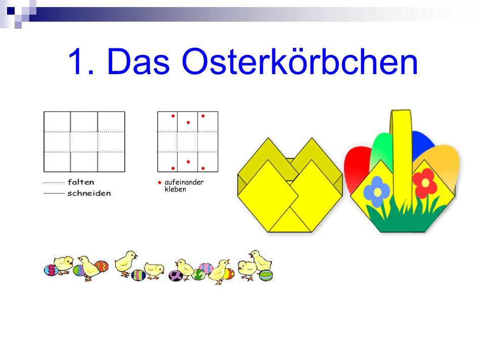 1. Das Osterkörbchen
