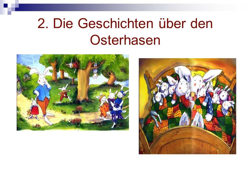 2. Die Geschichten über den Osterhasen