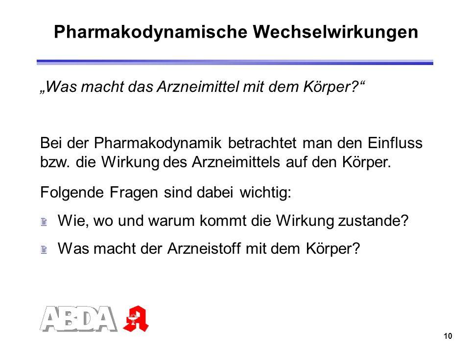 Pharmakodynamische Wechselwirkungen