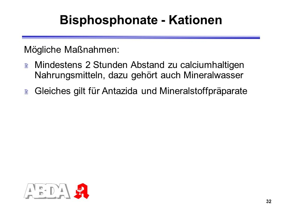Bisphosphonate - Kationen