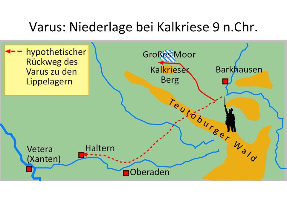 Varus: Niederlage bei Kalkriese 9 n.Chr.