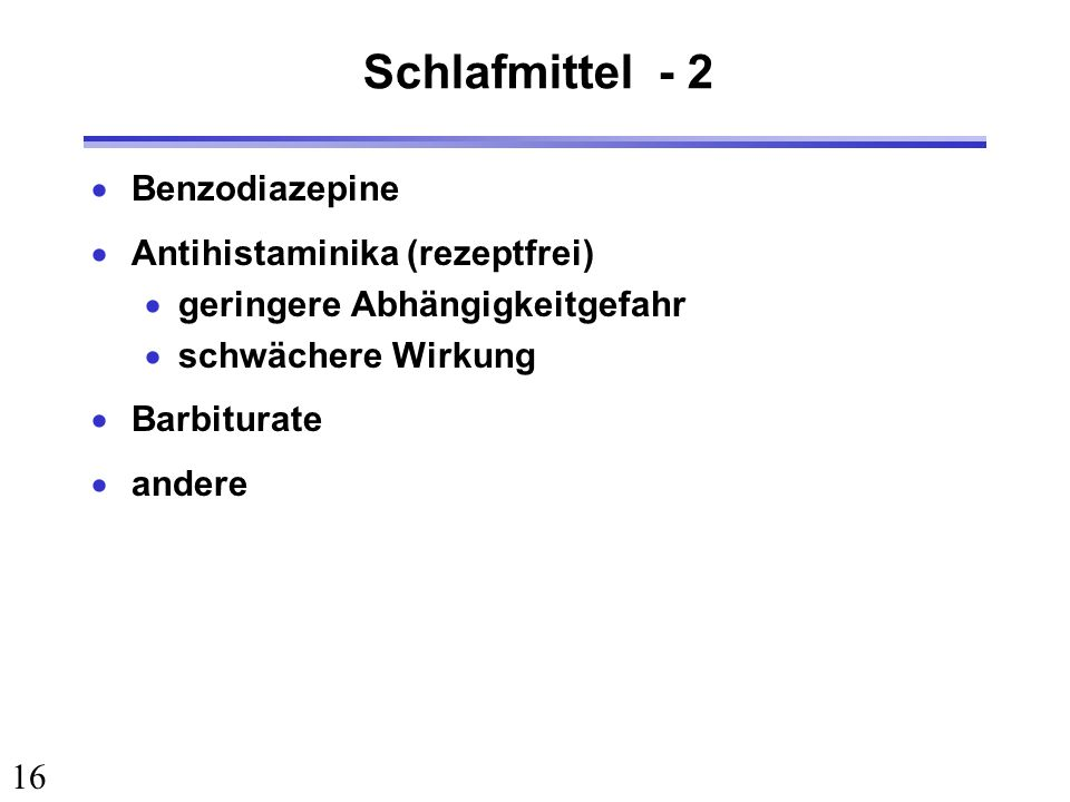 Schlafmittel - 2 Benzodiazepine Antihistaminika (rezeptfrei)