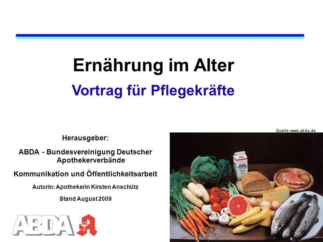 Ernährung im Alter Vortrag für Pflegekräfte Herausgeber: