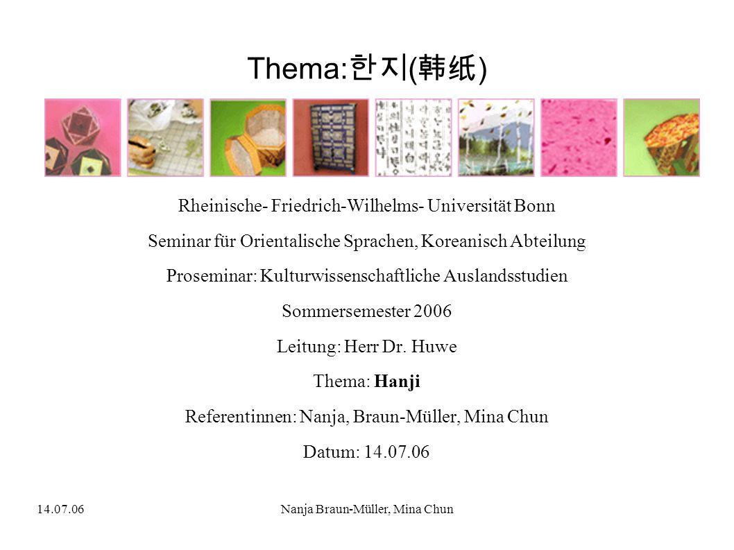Thema:한지(韩纸) Rheinische- Friedrich-Wilhelms- Universität Bonn