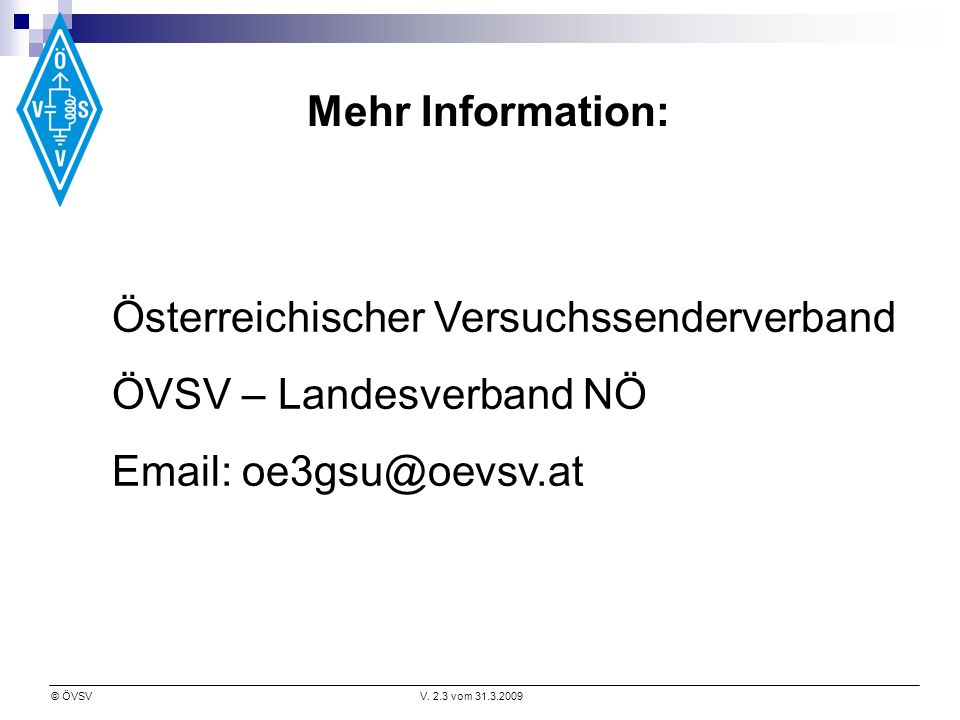 Mehr Information: Österreichischer Versuchssenderverband.