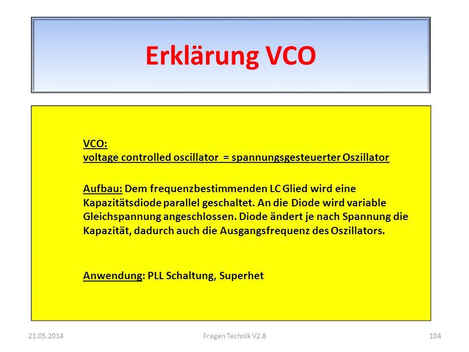 Erklärung VCO VCO: voltage controlled oscillator = spannungsgesteuerter Oszillator.