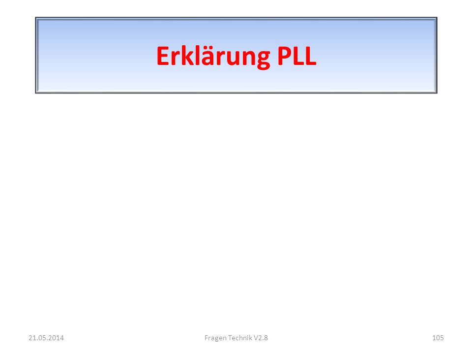 Erklärung PLL 31.03.2017 Fragen Technik V2.8