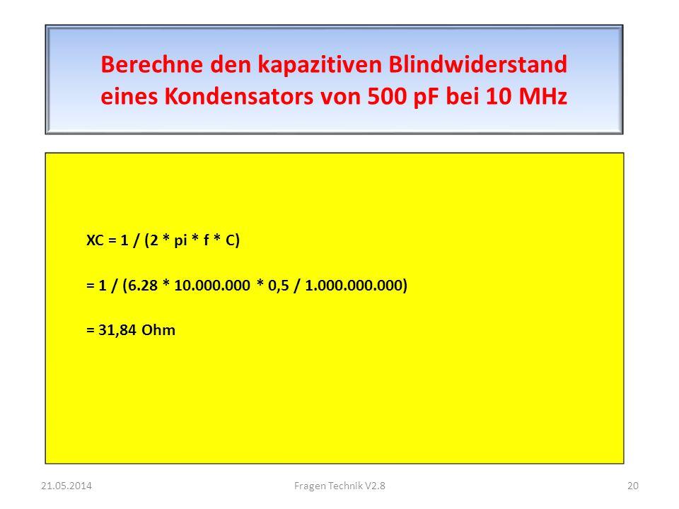 Berechne den kapazitiven Blindwiderstand eines Kondensators von 500 pF bei 10 MHz