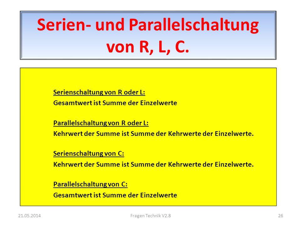 Serien- und Parallelschaltung von R, L, C.