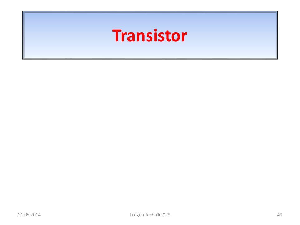 Transistor 31.03.2017 Fragen Technik V2.8