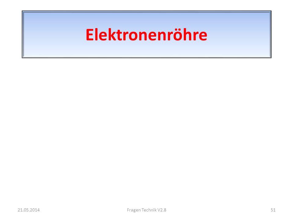 Elektronenröhre 31.03.2017 Fragen Technik V2.8