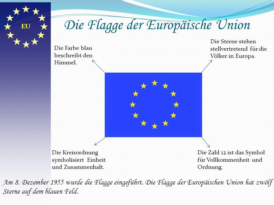 Die Flagge der Europäische Union